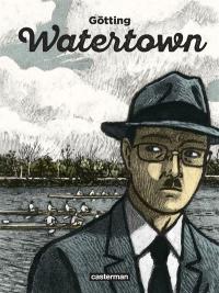 """Médiathèque coup de coeur """"Watertown"""" de Jean-Claude Gotting"""