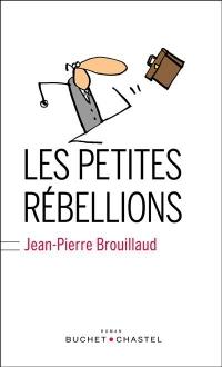 """Médiathèque coup de coeur """"Les petites rébellions"""" de Jean-Pierre Brouillaud"""