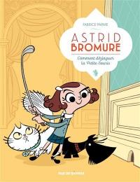 """Médiathèque coup de coeur """"Astrid Bromure"""" de Fabrice Parme"""