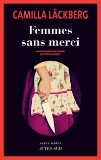 Coup de coeur médiathèque Femmes sans merci