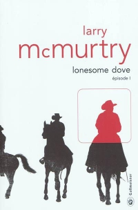 """Médiathèque coup de coeur """"Lonesone Dove"""" de Larry McMurtry"""